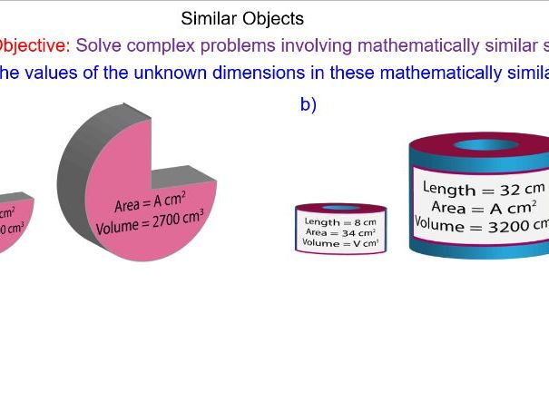 Similar Shapes - Problems with Length, Area and Volume Scale Factors
