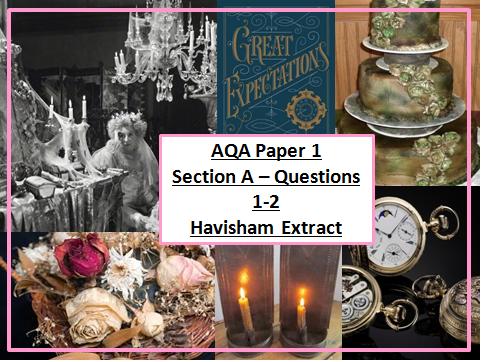 AQA English Language Paper 1, Section A Q1&2 using HAVISHAM EXTRACT