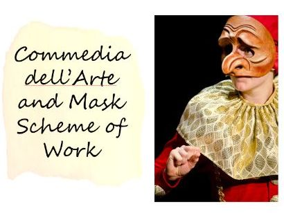 Commedia dell'Arte and Mask Scheme of Work