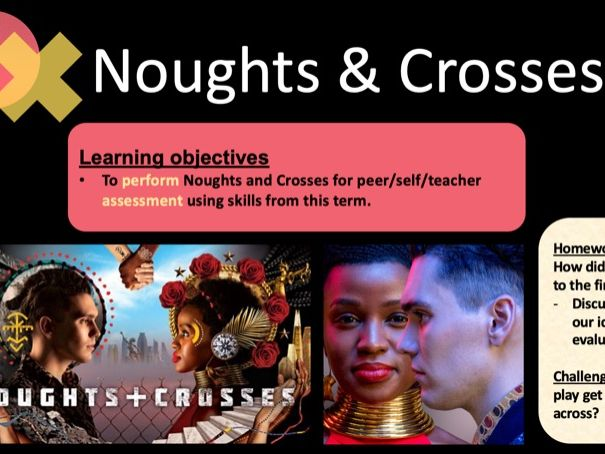 Noughts and Crosses SOW DRAMA