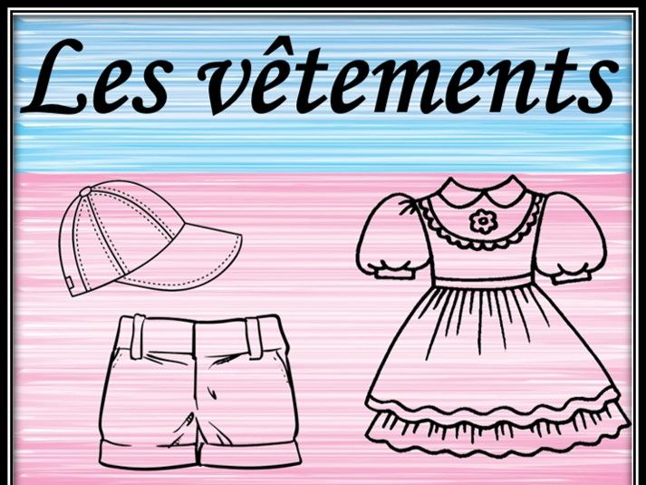 Clothes in French. Colouring pages. Les vêtements. Coloriage.
