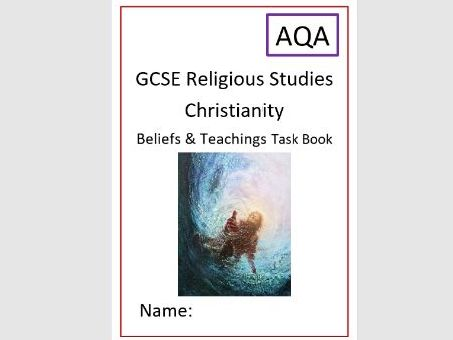 AQA Christianity: Beliefs and Teachings Task Book: Revision for Whole Unit