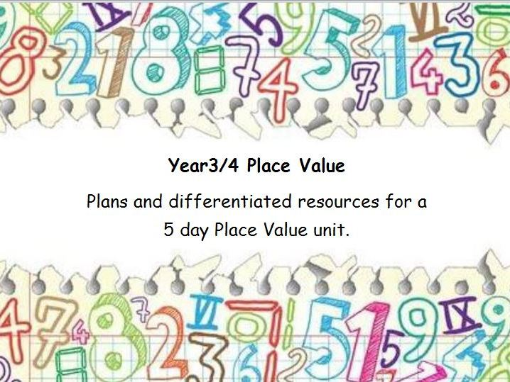 Place Value - Year 3/4 planning and many differentiated resources