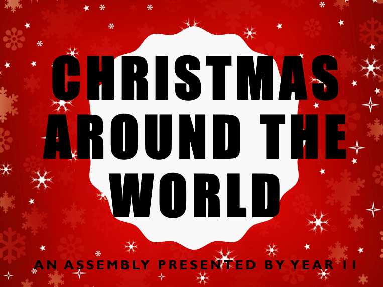 Christmas Around The World Assembly