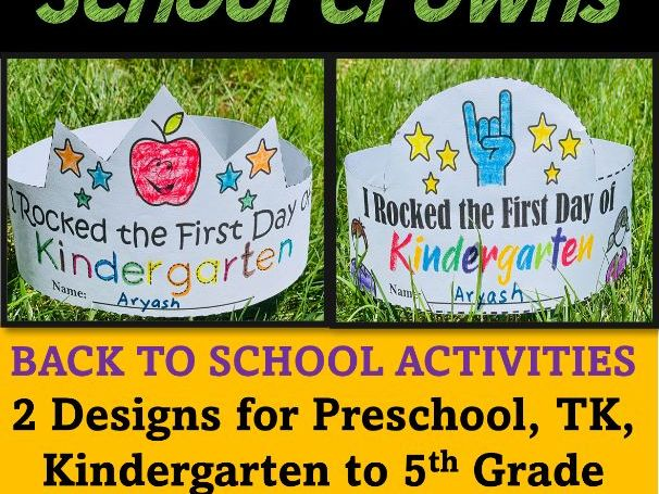 First Day of School Crown/ Hats for Preschool, TK to 5th Grade  Back to School