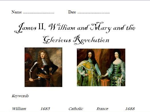 James II, William and Mary (powerpoint and differentiated worksheets)