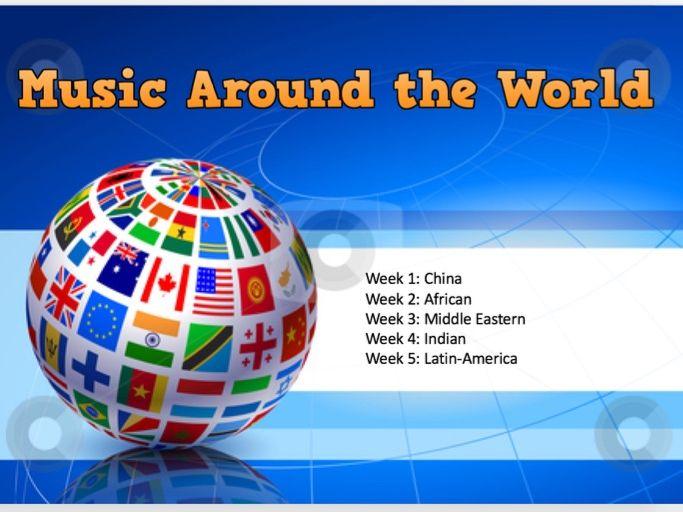 Music Around the World.