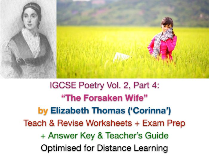 "IGCSE Poetry: ""The Forsaken Wife"" (Elizabeth Thomas, 'Corinna') + TEACH + REVISE + ANSWERS"