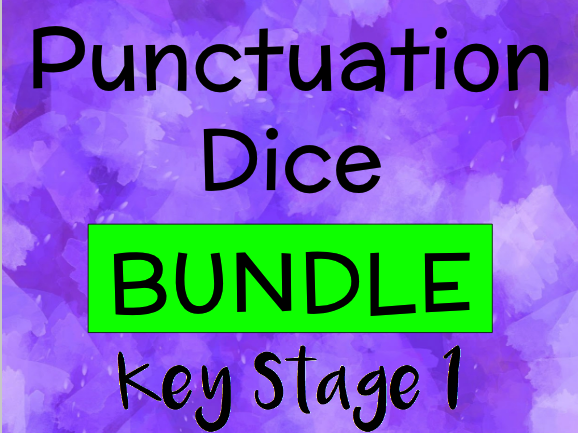 Punctuation Dice for Key Stage 1 and Years 3 and 4 BUNDLE