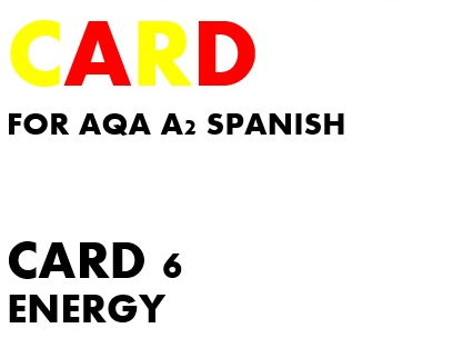 SPEAKING CARD 6 for AQA A2 SPANISH