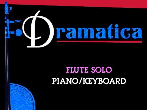 Dramatica (Flute Solo & Keyboard)