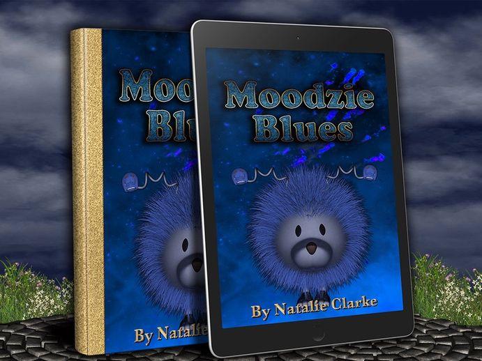 Moodzie Blues: A Story to Empower Children