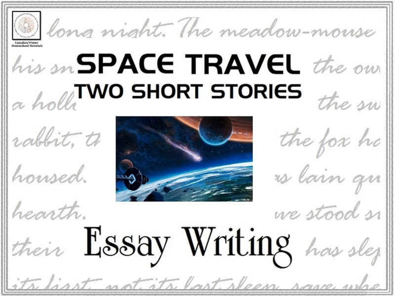 Essay Writing: Short Stories/Space Travel