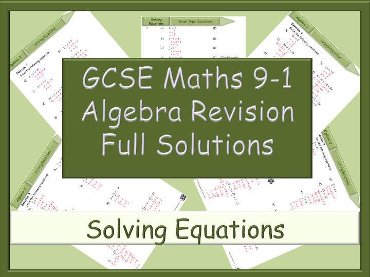 GCSE Algebra Revision 9-1 - Solving Equations - Full Solutions