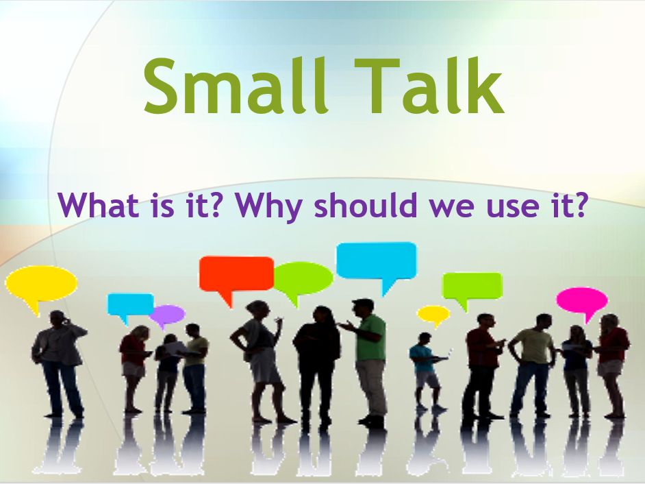 Small Talk for ESOL and Workplace - Powerpoint Interactive Training Presentation