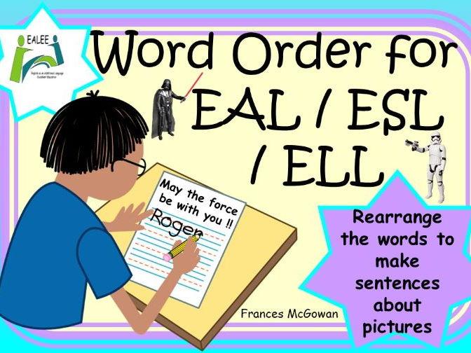 Sentence Word Order for EAL / ESL / ELL