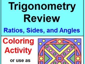 TRIGONOMETRY REVIEW: COLORING ACTIVITY OR MULTIPLE CHOICE TEST PREP