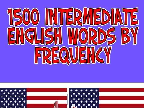 1500 Intermediate English Words by Frequency