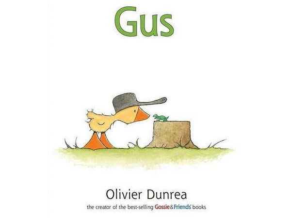 Gus by Olivier Dunrea.  Gosling and Turtle story about wanting (or not) to be alone.