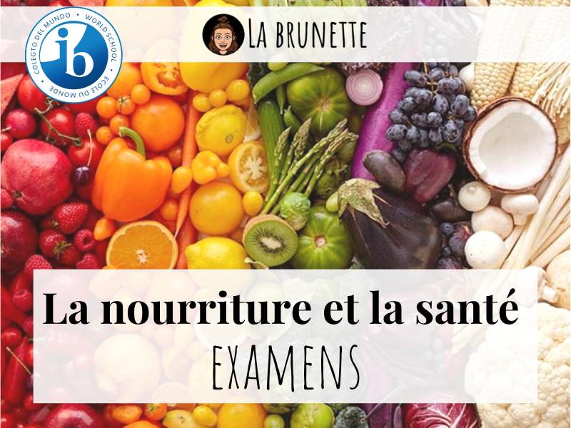 Nourriture & Santé - Examens