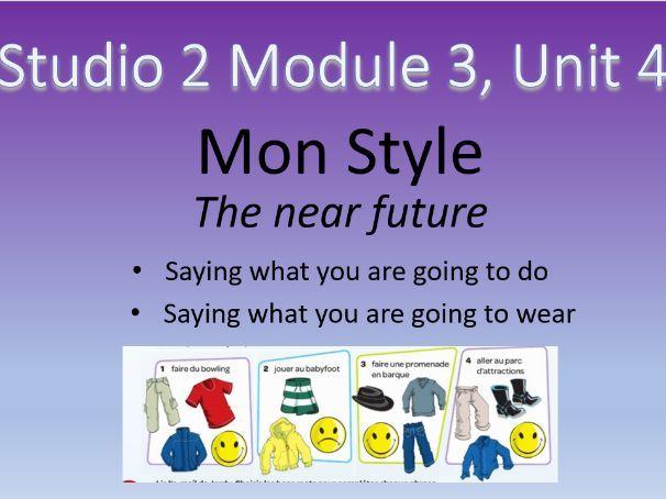 Studio 2 Module 3 Unit 4 Mon style