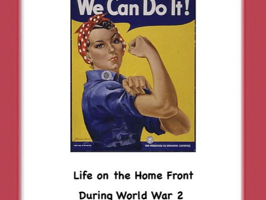 Life on the Homefront during World War 2(DBQ)