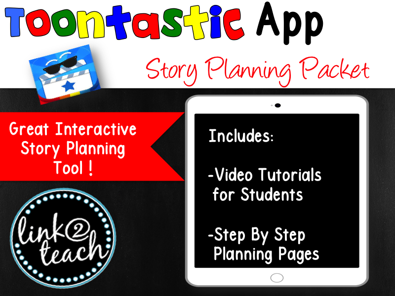 Toontastic App Story Planning Packet