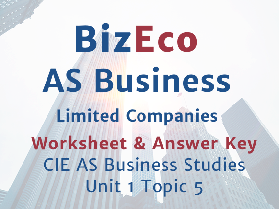 Unit 1 - Limited Companies - CIE AS Business - Worksheet