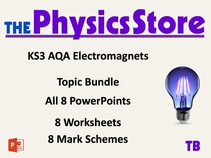 KS3 Physics AQA P2 Electromagnets - V, R and I - 8 PPTs, 8 WS and 8 MS Topic Bundle