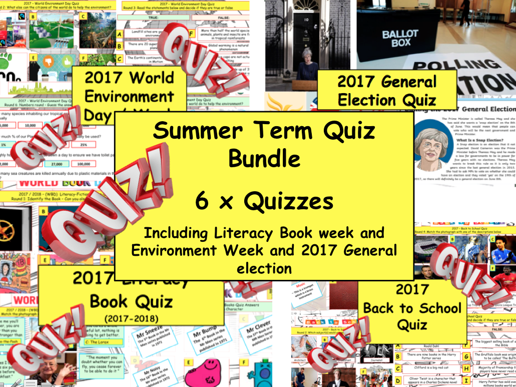 2017 Set of 6x Summer Term Whole School Quizzes  (PSHE/CITIZENSHIP) Fun Quiz Quizzes  - Literacy World Book Day - Environment - Healthy Eating - Election  etc...