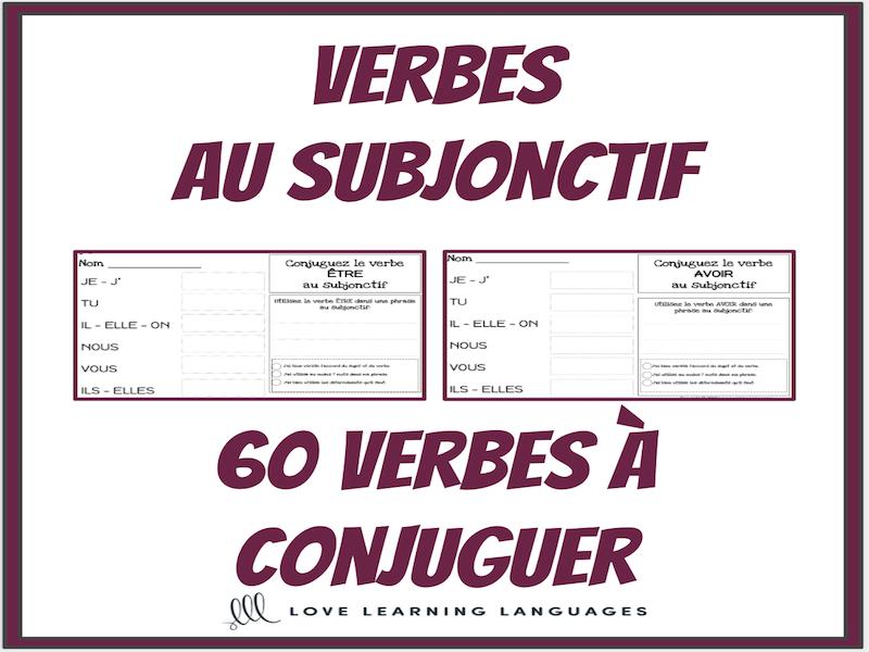 Verbes Au Subjonctif 60 Verbes Francais A Conjuguer Teaching Resources