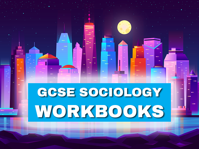 GCSE Sociology - Complete Workbook Set