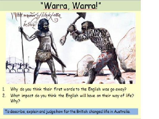 The British Empire - The colonisation of Australia and the Aborigines