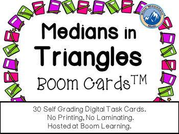 Medians in Triangles Boom Cards--Digital Task Cards