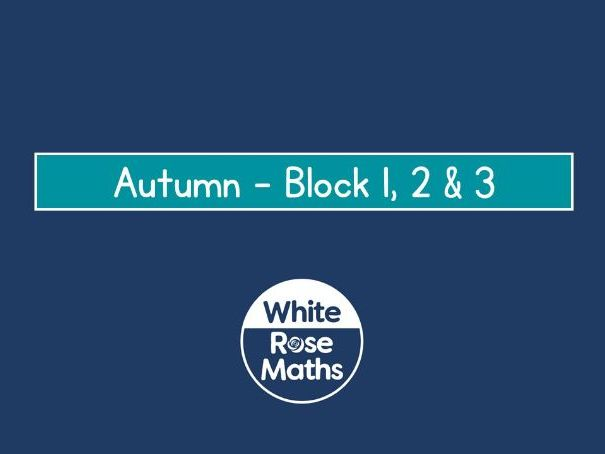 White Rose Maths - Year 3 - Autumn Blocks 1, 2 & 3
