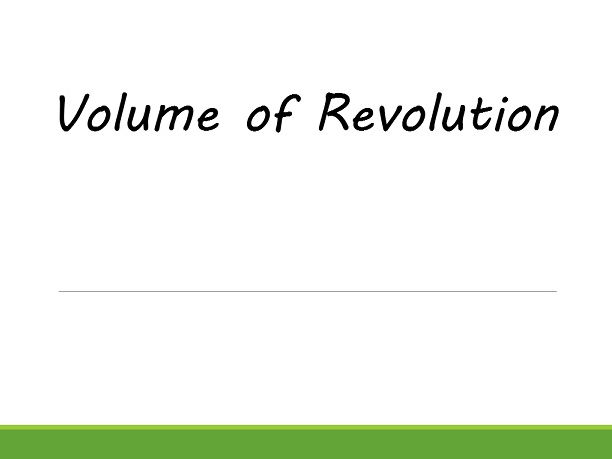 Integration - Volume of revolution