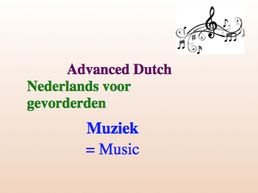 Intermediate Dutch - Music - Suitable for B2 learners.