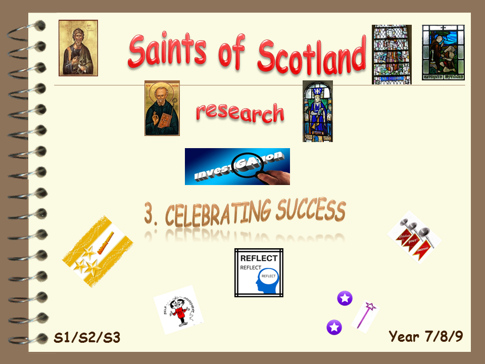 Saints of Scotland 3. Celebrating success