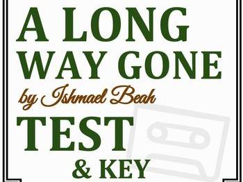 A Long Way Gone by Ishmael Beah - Test & Key