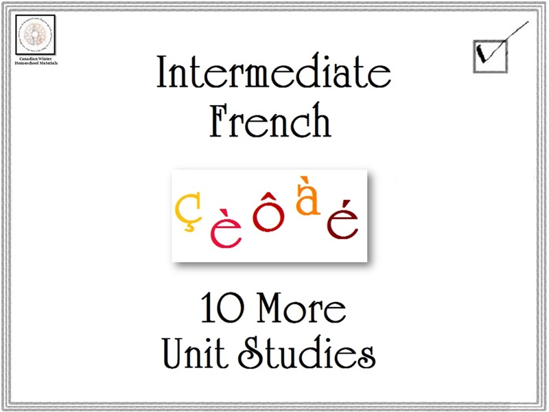 Intermediate French: 10 More Unit Studies