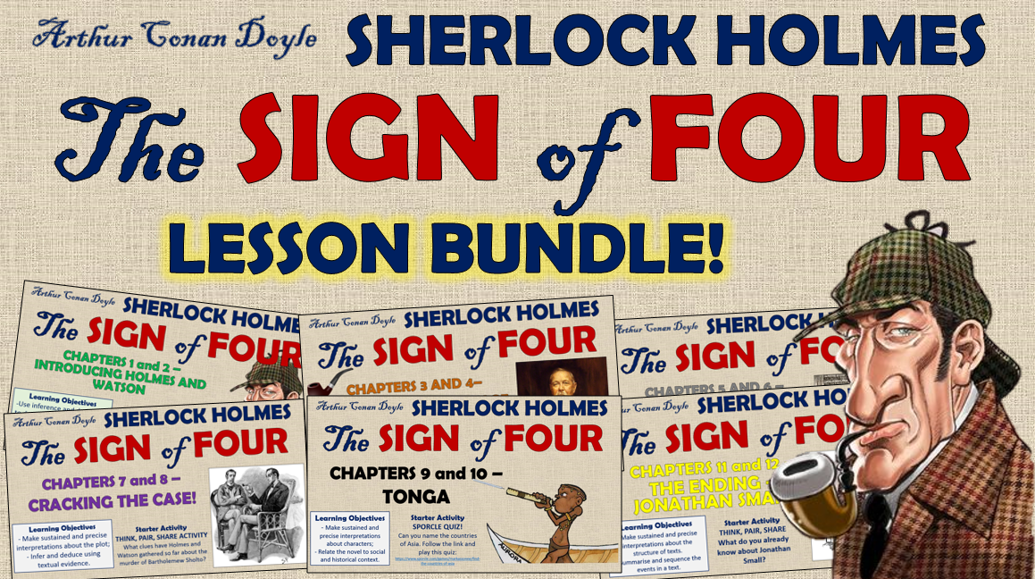 The Sign of Four Lesson Bundle!