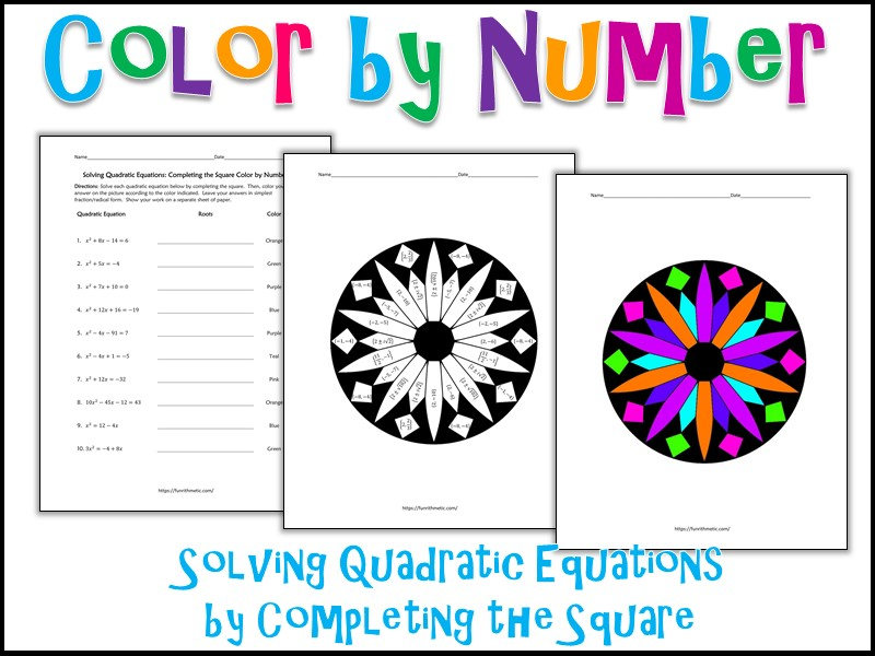 Solving Quadratic Equations by Completing the Square Color by Number