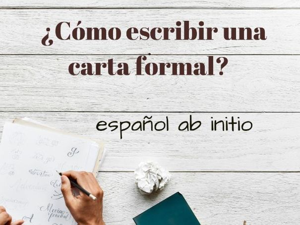 Español ab initio, cómo escribir una carta formal. Spanish ab initio, how to write a formal letter