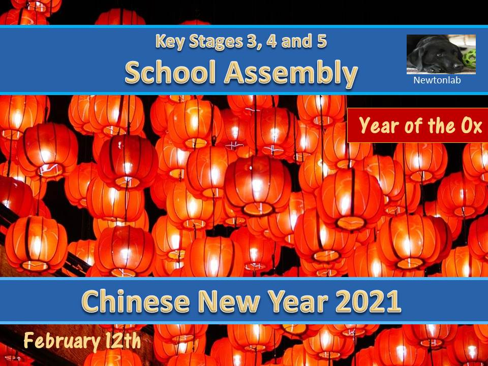 Chinese New Year Assembly - 12th February 2021 - Key Stages 3, 4 and 5