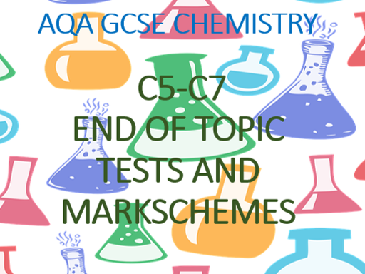 AQA GCSE Chemistry Chemical Reactions and Energy Changes (C5-C7) End of Topic Tests