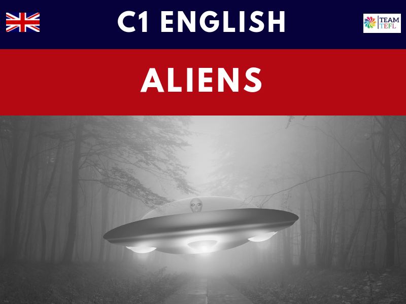 Aliens & UFO's C1 Advanced ESL Lesson Plan