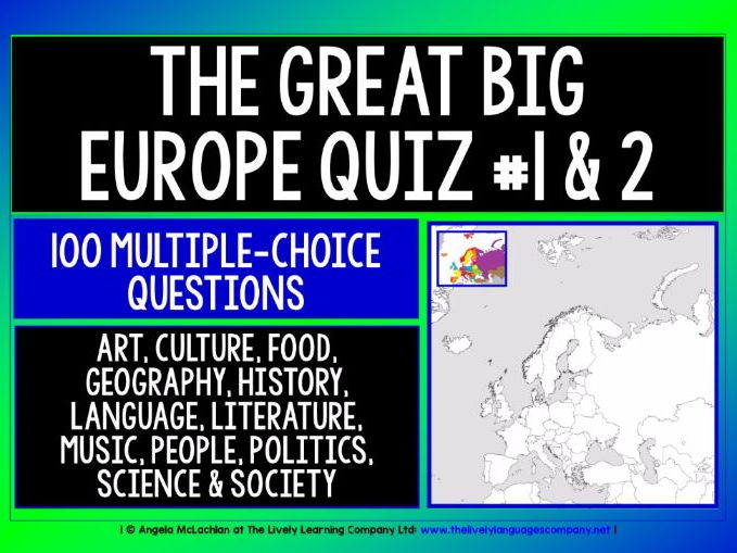 CROSS-CURRICULAR QUIZ - EUROPE - 100 MULTIPLE-CHOICE QUESTIONS