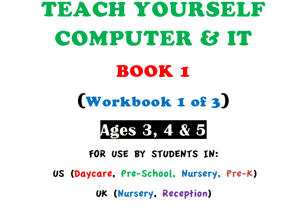 Teach Yourself Computer & IT - Book 1 (Workbook 1)