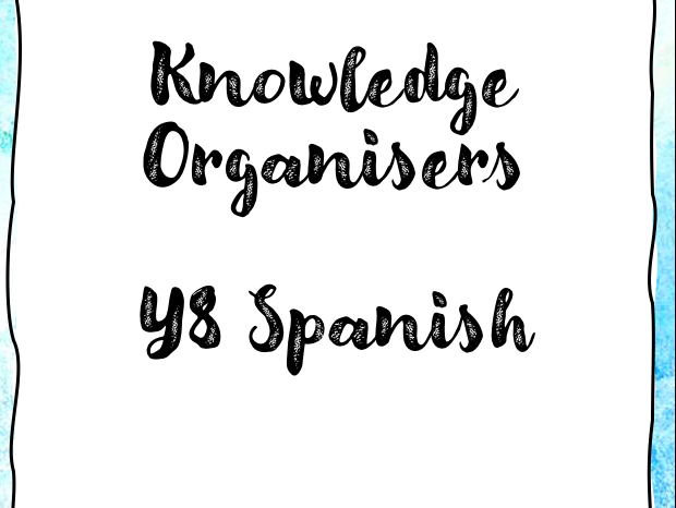 Y8 Spanish Knowledge Organisers