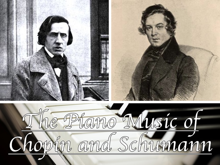 AQA GCSE Music Component 1 AoS 1 The Piano Music of Chopin and Schumann